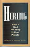 Hiring: How to Find and Keep the Best People